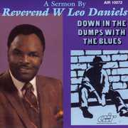 Down in the Dumps with the Blues
