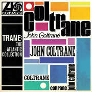 Trane: The Atlantic Collection , John Coltrane