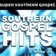 Super Southern Gospel, Vol. 2