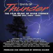 Days of Thunder: The Film Music of Hans Zimmer: Volume One: 1984-1994
