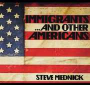 Immigrants & Other Americans