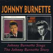 Johnny Burnette Sings /  Johnny Burnette Story [Import]
