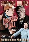 Dressed to Kill: Sherlock Holmes , Basil Rathbone