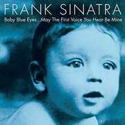 Baby Blue Eyes , Frank Sinatra