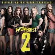 Pitch Perfect 2 (Original Soundtrack)