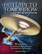 Return to Tomorrow: The Filming of Star Trek - The Motion Picture
