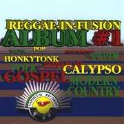 Reggae-In-Fusion Album 1 /  Various