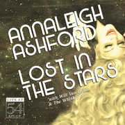 Lost in the Stars: Live at 54 Below , Annaleigh Ashford