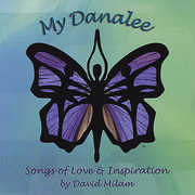 My Danalee-Songs of Love & Inspiriation