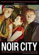 Film Noir Foundation's NOIR CITY Annual No. 9