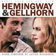 Hemingway & Gellhorn (Score) (Original Soundtrack)