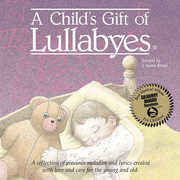 A Child's Gift Of Lullabyes , Various Artists