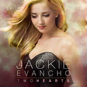 Two Hearts , Jackie Evancho
