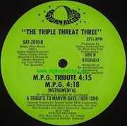 M.p.g. Rap (marvin Gaye Tribute) , Triple Threat Three