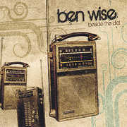 Wise, Ben : Beside the Dial