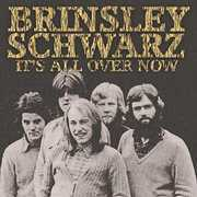 It's All Over Now [Import] , Brinsley Schwarz