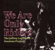 We Are Only Riders