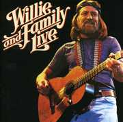 Willie & Family Live , Willie Nelson