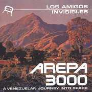 Arepa 3000 , Los Amigos Invisibles