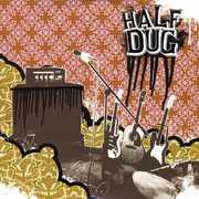 Half Dug