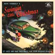 Have Yourself A Swinging' Little Christmas (Various Artists) , Various Artists