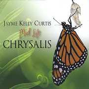 Mid Life Chrysalis