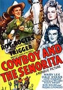 Cowboy and the Senorita , The E