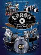 Crash: The World's Greatest Drum Kits From Appice to Peart to VanHalen
