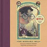 The Miserable Mill Unabridged CD (Series of Unfortunate Events)
