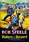 Riders of the Desert , Bob Steele