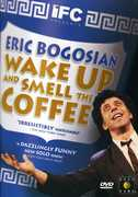 Wake Up and Smell The Coffee , Eric Bogosian