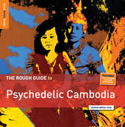 Rough Guide to Psychedelic Cambodia , Various Artists