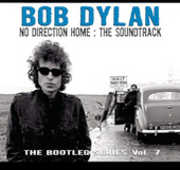 No Direction Home: Bob Dylan: The Soundtrack - Bootleg Series, Vol. 7