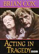 Acting Tragedy: Acting Tragedy , Brian Cox
