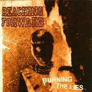 Burning the Lies [Explicit Content]