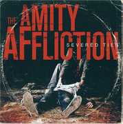 Severed Ties , The Amity Affliction
