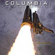 Columbia: We Dare to Dream