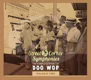 Street Corner Symphonies 1953 5 /  Various
