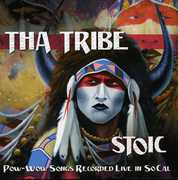 Stoic: Pow-Wow Songs Recorded Live in Socal