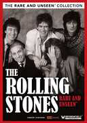 The Rolling Stones: Rare and Unseen , The Rolling Stones