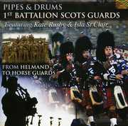 Pipes & Drums: From Helmand to Horse Guards