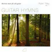 Tilby, Ryan : Guitar Hymns