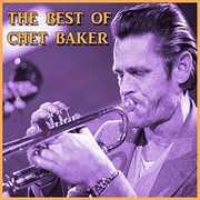 The Best Of Chet Baker , Chet Baker