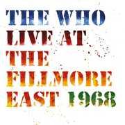 Live At The Fillmore East , The Who