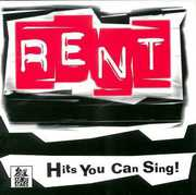 Rent: Karaoke Hits You Can Sing Too