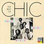 Dance Dance Dance: Best Of Chic