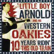 10 Years Ridin' This Old Train , Little Boy Arnold
