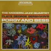 Modern Jazz Quartet Plays Gershwin's Porgy and Bess