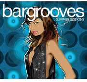Bargrooves: Summer Sessions [Import]