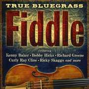 True Bluegrass Fiddle , Various Artists